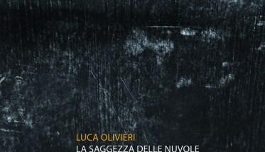 Luca Olivieri, La Saggezza delle Nuvole