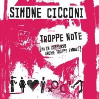 Simone Cicconi, Troppe note (Ma in compenso anche troppe parole)