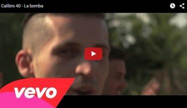Calibro40, La Bomba - Video