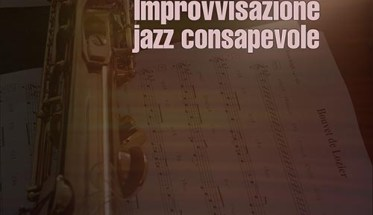 Marco Di Battista, Improvvisazione Jazz Consapevole