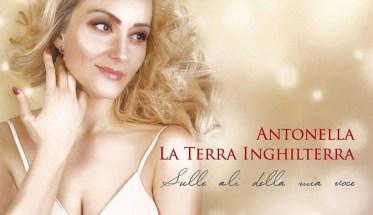 Antonella La Terra Inghilterra, Sulle ali della mia voce