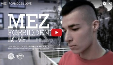 Mez, Forbidden Love - Video