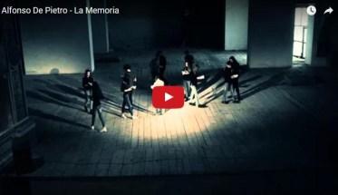 Alfonso De Pietro, La Memoria - video