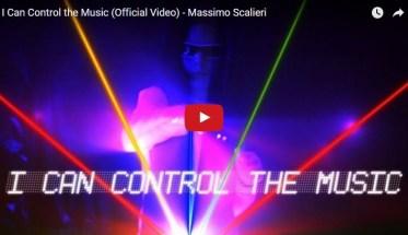 Massimo Scalieri, I Can Control the Music - Video