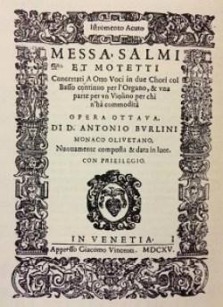 Antonio Burlini: Messa, salmi et mottetti concertati
