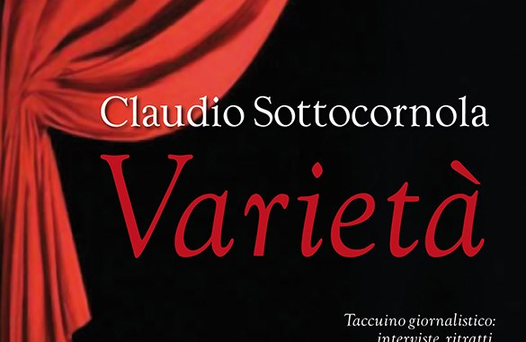 Claudio Sottocornola: Varietà, taccuino giornalistico