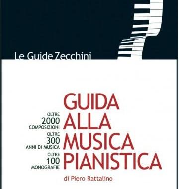 Piero Rattalino, Guida alla Musica Pianistica