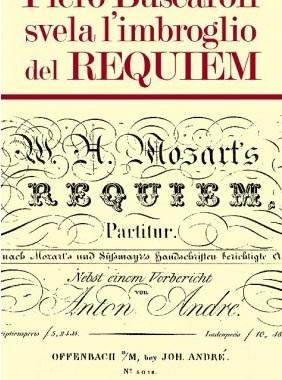 MOZART. Piero Buscaroli svela l'imbroglio del Requiem