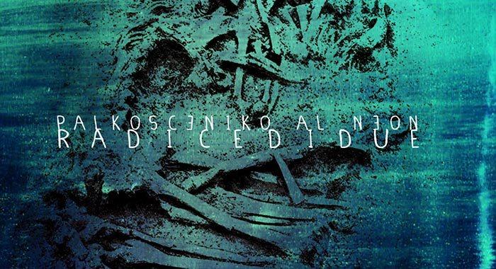 palkosceniko-al-neon-radice-di-due-copertina-disco