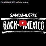 santamuerte-back-to-mexico-copertina-video