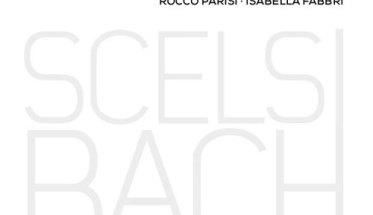 Rocco Parisi Isabella Fabbri Scelsi Bach copertina cd