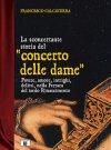 Storia del Concerto delle Dame libro