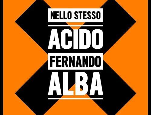 Fernando Alba   Nello stesso acido - copertina disco