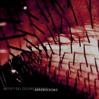 Artisti del Colore Sociale | Adrenocromo | copertina EP