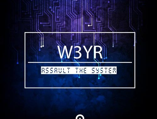 W3YR - Assault The System copertina EP