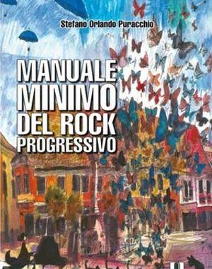 Manuale minimo del rock progressivo libro