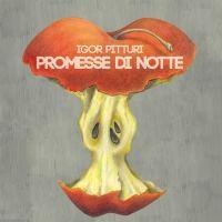 Igor Pitturi - Promesse di Notte - copertina disco