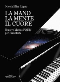 Nicola Elias Rigato: La Mano, La Mente, Il Cuore copertina libro