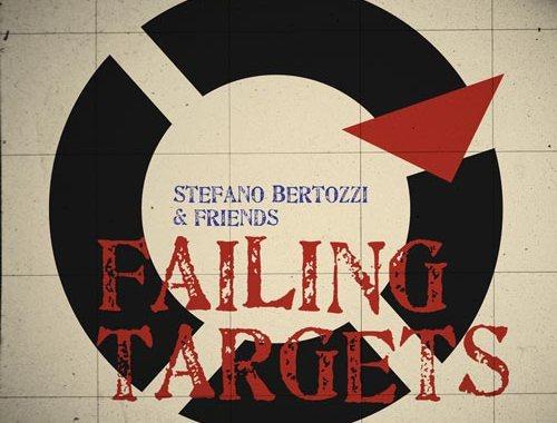 Stefano Bertozzi, Failing Targets - copertina disco
