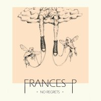 Frances P, No Regrets - copertina disco