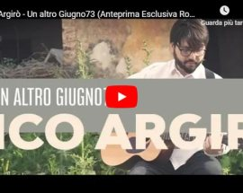 Mico Argirò: Un altro Giugno73 - copertina Video