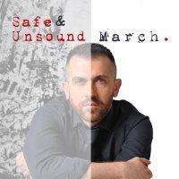 March. - Safe & Unsound copertina disco con autore