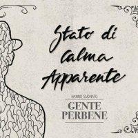 Stato di Calma Apparente - Gente Perbene - copertina disco