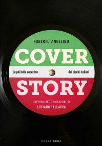 Roberto Angelino, Cover Story - copertina libro