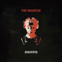 The Mighties - Augustus - copertina Disco