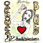 "Copertina del disco de I Carbonara Blues dal titolo ""Proibizionismo"""