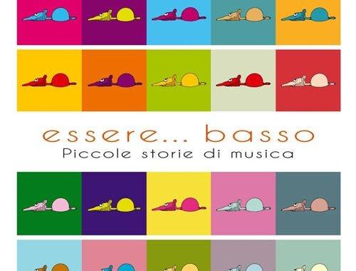 Libro di Guido Guglielminetti: Essere… basso - piccole storie di musica