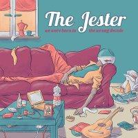 Copertina del disco dei The Jester: We were born in the wrong decade