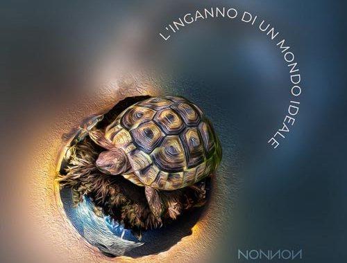 Copertina del disco dei Nonnon - L'inganno di un mondo ideale