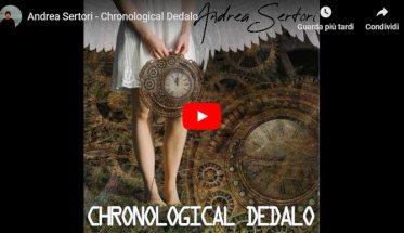 Copertina del video di Andrea Sertori: Chronological Dedalo