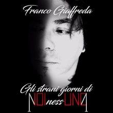 Franco Giaffreda nella copertina del suo disco Gli strani giorni di NOInessUNO