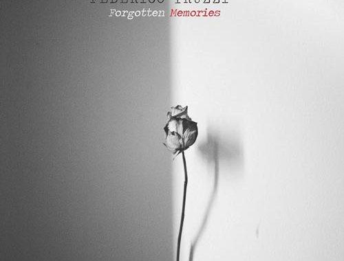 Copertina del disco di Federico Truzzi: Forgotten Memories
