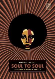 Copertina del libro di Alberto Castelli Soul to soul