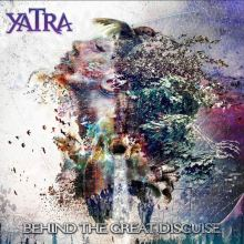 Copertina del disco degli Yatra: Behind the great disguise