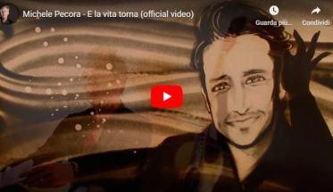 Michele Pecora copertina del video E la vita torna