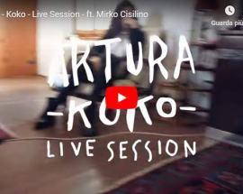 Copertina del Video degli Artura: Koko - Live Session
