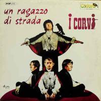 I Corvi nella copertina disco Un ragazzo di strada