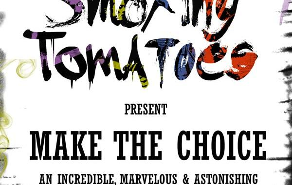 Copertina del disco degli Smoking Tomatoes: Make The Choice