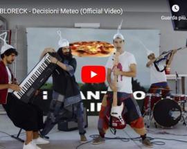 I ROJABLORECK in copertina del video di Decisioni Meteo