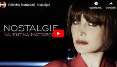 Valentina Mattarozzi nel video di Nostalgie