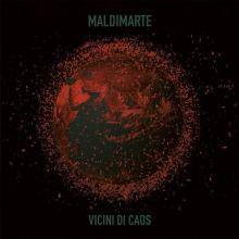 Copertina disco dei Maldimarte: Vicini di Caos