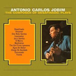 Il disco The Composer of Desafinado, plays di Tom Jobim