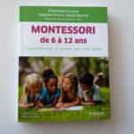 On a lu : Montessori de 6 à 12 ans, aux éditions Eyrolles