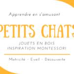 Des jouets inspiration Montessori Petits Chats pour bébé !