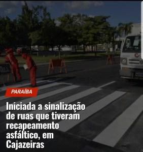 Iniciada a sinalização de ruas que tiveram recapeamento asfáltico, em Cajazeiras