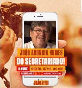 João Azevêdo fará anúncio dos primeiros nomes do secretariado, ao vivo, pelo facebook nesta sexta